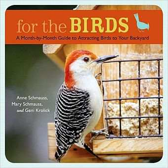 For The Birds A Month-By-Month Guide