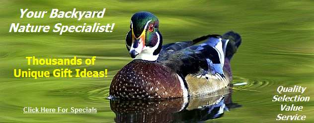 Your Backyard Nature and Gift Specialist!